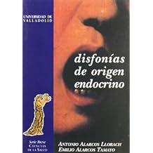 Disfonías de origen endocrino : trabajo basado en la ponencia oficial presentada en las IX Jornadas Naciónales de la Sociedad Médica Española de Foniatría