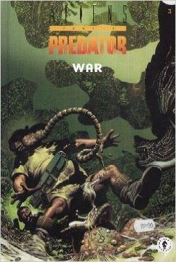 Aliens versus predator, tome 3 : War