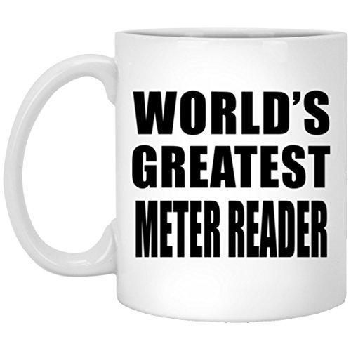 Designsify World \'s Greatest Meter Reader–11oz Kaffeebecher, Keramik Tasse, Beste Geschenk für Geburtstag, Hochzeit, Jahrestag, Neues Jahr, Valentinstag, Ostern, Muttertag/Vatertag