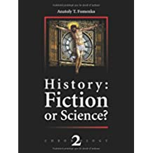 2: History: Fiction or Science ?