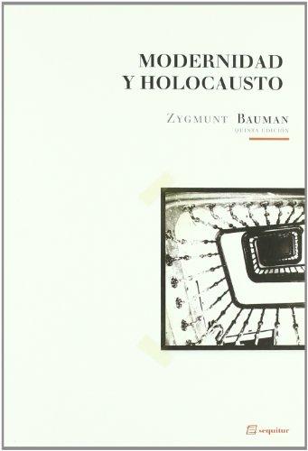 Modernidad Y Holocausto (Libros Del Ciudadano) por Zygmunt Bauman