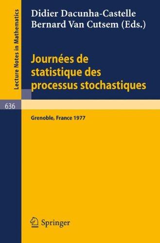 Journes de Statistique des Processus Stochastiques: Proceedings, Grenoble, juin 1977