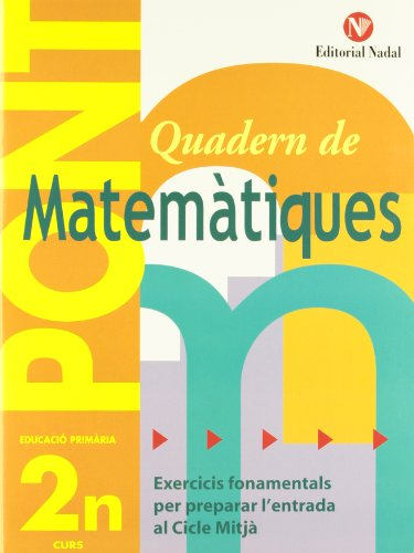 Pont. Quadern De Matematiques. Canvi De Curs 2 (Pont (canvi De Curs)) por Vv.Aa