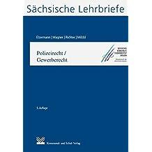 Polizeirecht/Gewerberecht (SL 9): Sächsische Lehrbriefe