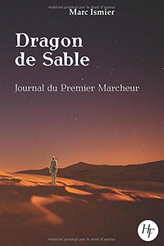 Journal du Premier Marcheur (Dragon de Sable)