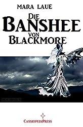 Die Banshee von Blackmore: Cassiopeiapress Romantic Thriller
