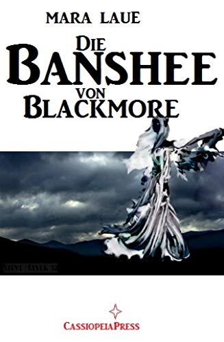 Die Banshee von Blackmore: Cassiopeiapress Romantic Thriller thumbnail