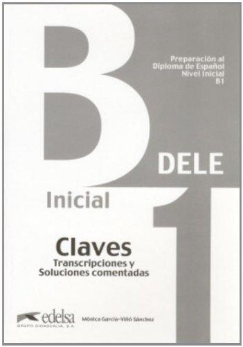 Preparacion al Diploma de Espanol, Nivel Inicial, B1. Libro de claves (Spanish Edition) by M. Garcia-Vino (2008-03-21)