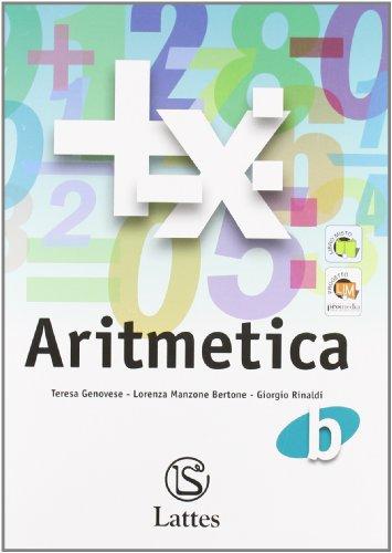 Corso di matematica. Aritmetica B. Per la Scuola media