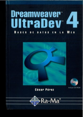 Dreamweaver UltraDev 4: Bases de Datos en la Web.