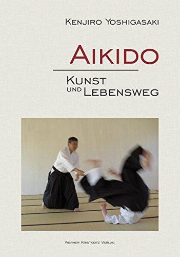Aikido – Kunst und Lebensweg