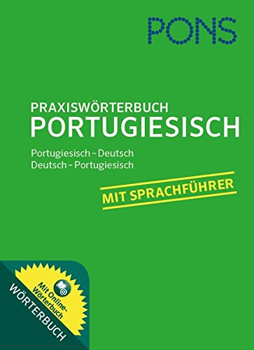 PONS Praxiswörterbuch Portugiesisch: Portugiesisch - Deutsch / Deutsch - Portugiesisch. Mit Online-Wörterbuch