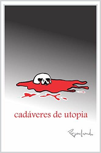 cadáveres de utopia (Portuguese Edition) por Rogerlando Cavalcante