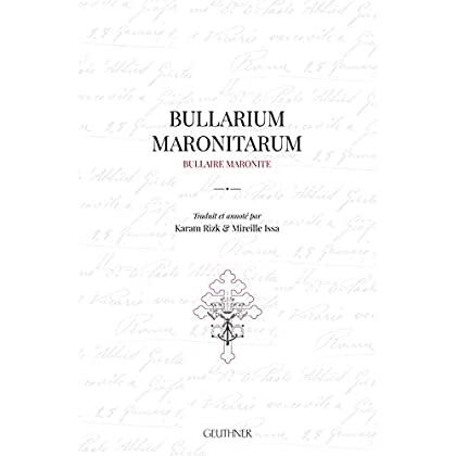 Bullarium Maronitarum: Bullaire Maronite