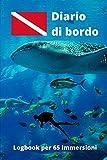 Diario di bordo: Logbook per 65 immersioni