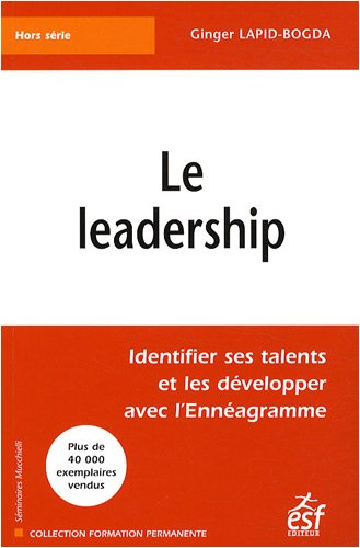 Le leadership : Identifier ses talents et les dvelopper avec l'Ennagramme