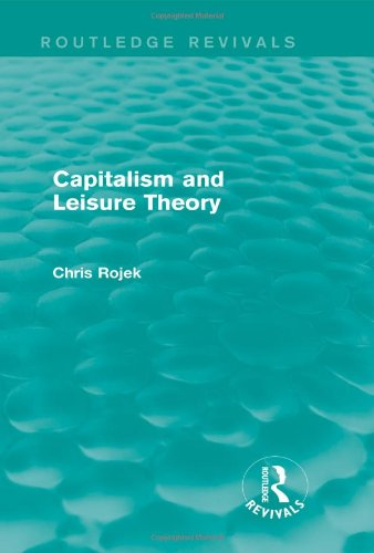 Capitalism and Leisure Theory (Routledge Revivals)