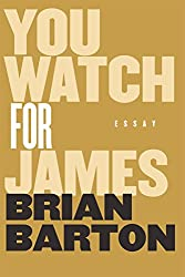 You Watch for James (English Edition)