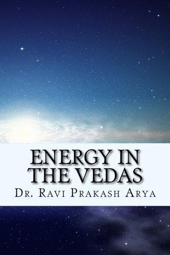Energy in the Vedas by Dr. Ravi Prakash Arya (2014-12-20)