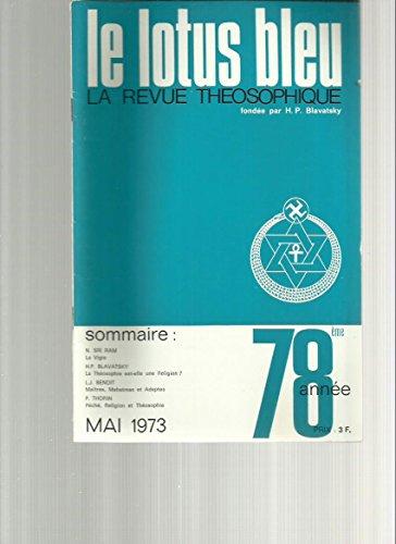 La théosophie est-elle une religion,H.P. Blavatsky - Maitres Mahatmas et adeptes - Péché religion et théosophie par mai 1973 Le Lotus Bleu revue théosophique fondée par H.P. Blavatsky