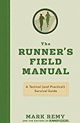 The Runner's Field Manual:A Tactical (and Practical) Survival Guide