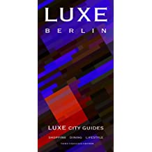 Luxe City Guide Berlin