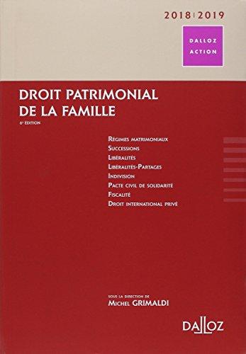Droit patrimonial de la famille 2018/19 - 6e éd. par Collectif
