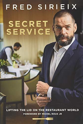 Secret Service: Lifting the lid on the restaurant world por Fred Sirieix
