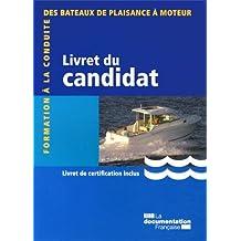 Formation à la conduite des bateaux de plaisance à moteur 2013 - (voir nouvelle édition 2014 : 9782110098245 )