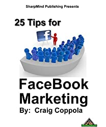 25 Tips for Facebook Marketing (English Edition)