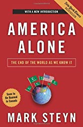 America Alone: The End of the World as We Know It by Mark Steyn (2008-05-03)