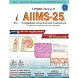 Complete Review of AIIMS – 25 (PG Dental Entrance Examination)