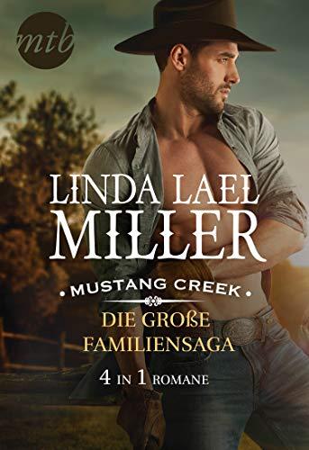 Mustang Creek - die große Familiensaga (4in1) (eBundle)
