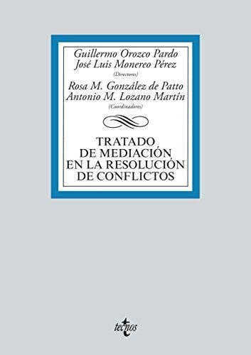 Tratado de mediación en la resolución de conflictos (Derecho - Biblioteca Universitaria De Editorial Tecnos)