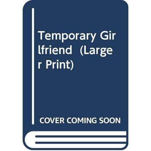 Temporary Girlfriend