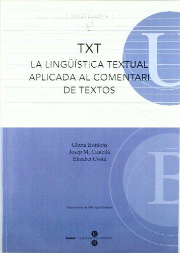 TXT La lingüística textual aplicada al comentari de textos por Josep M. Castellà Lidon