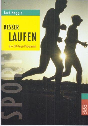 Besser laufen, Das 30 Tage Programm