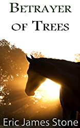 Betrayer of Trees (English Edition)