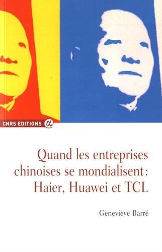 quand-les-entreprises-chinoises-se-mondialisent-haier-huawei-et-tcl
