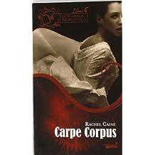 Los Vampiros de Morganville VI. Carpe Corpus: 6 (Fantasia Juvenil Versatil)