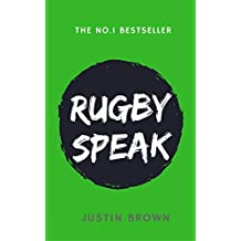 Rugby Speak: The Essential Guide (English Edition)