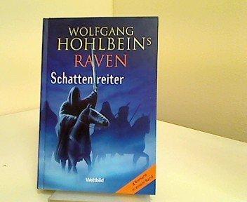 Teil 1 von 12 der Raven / Schattenreiter Reihe von Wolfgang Hohlbein u.a..