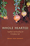 Whole Hearted: Applied Spirituality for Everyday Life