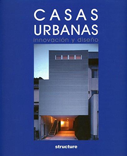 Casas urbanas : innovación y diseño (Artes Visuales)