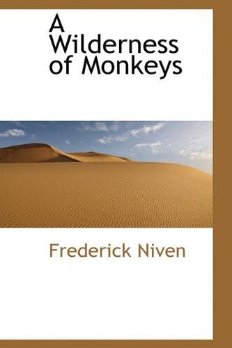 A Wilderness of Monkeys