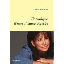 Chronique d'une France blessée (Documents Français)