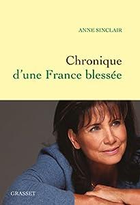 """Afficher """"Chronique d'une France blessée"""""""