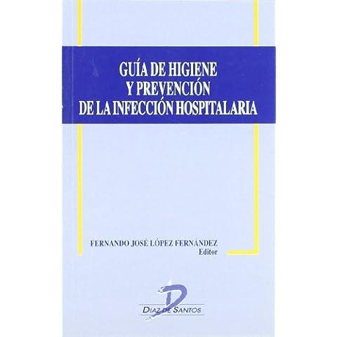 Guía de higiene y prevención de la infección hospitalaria