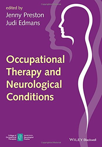 Occupational Therapy and Neurological Conditions by Jenny Preston (2016-05-02)