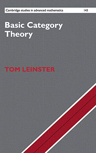 Basic Category Theory (Cambridge Studies in Advanced Mathematics) por Tom Leinster